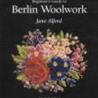 BEGINNER'S GUIDE TO BERLIN WOOLWORK (pb) 2003