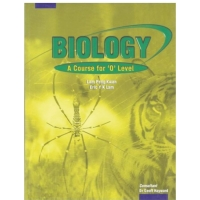 Biology A course for O level, by Lam Peng Kwan, Eric Y K Lam