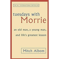 Tuesdays with Morrie by Mitch Albom (Sphere)