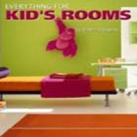 EVERYTHING FOR KID'S ROOMS (pb)2004
