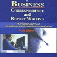 BUSINESS CORRESPONDENCE AND REPORT WRITING 3e(pb)2005