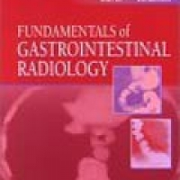 FUNDAMENTALS OF GASTROINTESTINAL RADIOLOGY (pb)2002