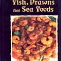 DELIGHTFUL RECIPES: FISH, PRAWNS AND SEA FOODS (pb)1994