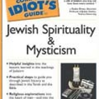 COMPLETE IDIOT'S GUIDE: TO JEWISH SPITITUALITY AND MYSTICISM (pb)2002