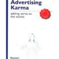 OM: ADVERTISING KARMA, ADDING VERVE TO THE WORKS (pb)2005