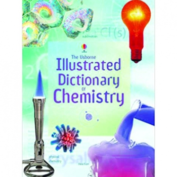 THE USBORNE ILLUSTRATED DICTIONARY OF CHEMISTRY WITH RECOMMENDED WEBSITES (pb)