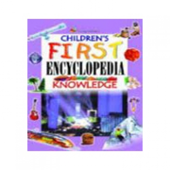 YL: 87 CHILDREN'S FIRST ENCYCLOPEDIA OF KNOWLEDGE (hb)