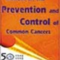 MANUAL ON THE PREVENTION AND CONTROL OF COMMON CANCERS (pb)1998