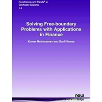 SOLVING FREE-BOUNDARY PROBLEMS WITH APPLICATIONS IN FINANCE (pb)2008