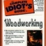 THE COMPLETE IDIOT'S GUIDE: TO WOODWORKING (pb)2000