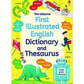FIRST ILLUSTRATED DICTIONARY AND THESAURUS (pb)