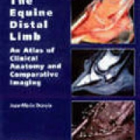 EQUINE DISTAL LIMB: AN ATLAS OF CLINICAL ANATOMY AND COMPARATIVE IMAGING, THE (hb)2007