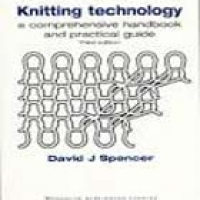 KNITTING TECHNOLOGY A COMPREHENSIVE H/BK AND PRACTICAL GUIDE 3e(hb)2005