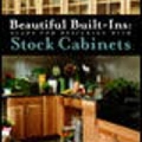BEAUTIFUL BUILT INS: PLANS FOR DESIGNING WITH STOCK CABINETS (pb)2003