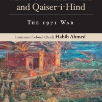 The Battle of Hussainiwala and Qaiser-i-Hind (The 1971 War)