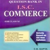 QUESTION BANK: IN I.S.C. COMMERCE FOR CLASS XI (pb)2006