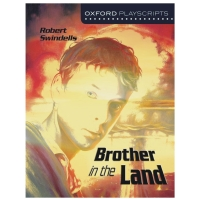 Oxford Playscripts: Brother in the Land