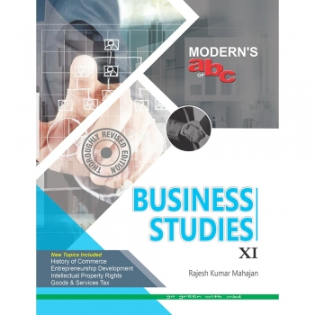 Modern'S Abc Of Business Studies–Xi (E) ( Edition: 1st )
