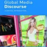 GLOBAL MEDIA DISCOURSE: A CRITICAL INTRODUCTION (pb)2006