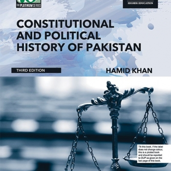 Constitutional and Political History of Pakistan (Third Edition)