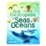 USBORNE FIRST ENCYCLOPEDA SEAS AND OCEANS (hb)