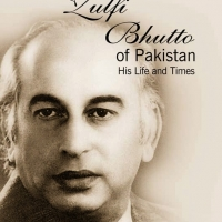 Zulfi Bhutto of Pakistan (His Life and Times)