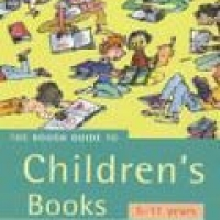 ROUGH GUIDE: TO CHILDREN'S BOOKS: 5-11 YEARS, THE (pb)2002