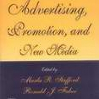 ADVERTISING, PROMOTION AND NEW MEDIA (pb)2005