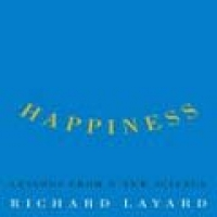 HAPPINESS: LESSONS FROM A NEW SCIENCE (hb)2005