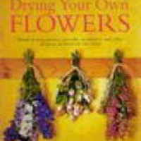 DRYING YOUR OWN FLOWERS (pb)1998