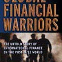 GLOBAL FINANCIAL WARRIORS: THE UNTOLD STORY OF INTERNATIONAL FINANCE IN THE POST-9/11 WORLD (hb)2007