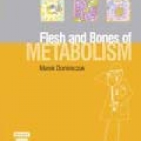 FLESH AND BONES OF METABOLISM, THE (pb)2007