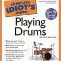 COMPLETE IDIOT'S GUIDE: TO PLAYING DRUMS (W/CD), THE 2e(pb)2003