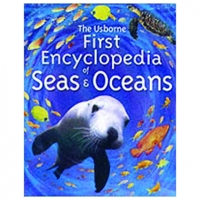 FIRST ENCYCLOPEDIAS: FIRST ENCYCLOPEDIAS OF SEAS AND OCEANS (hb)
