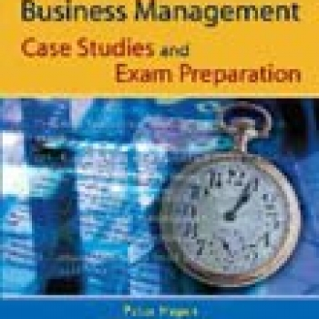 HIGHER BUSINESS MANAGEMENT CASE STUDIES AND EXAM PREPARATION (pb)2006