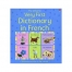 THE USBORNE VERY FIRST DICTIONARY IN FRENCH (hb)