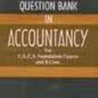 QUESTION BANK IN ACCOUNTANCY FOR C.A/C.S FOUNDATION (pb)2000