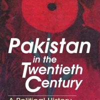 Pakistan in the Twentieth Century (A Political History)