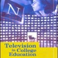 TELEVISION IN COLLEGE EDUCATION (hb)2005