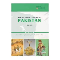 The History and Culture of Pakistan for O level by Nigel Kelly (revised edition)
