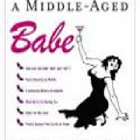 HOW TO BE A MIDDLE-AGED BABE (hb)2007
