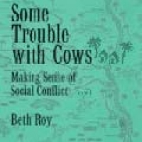 SOME TROUBLE WITH COWS: MAKING SENSE OF SOCIAL CONFLICT (hb)1994