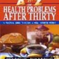 A TO Z OF HEALTH PROBLEMS AFTER THIRTY (pb)2006